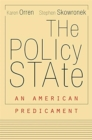 The Policy State : An American Predicament - Book