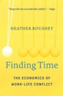 Finding Time : The Economics of Work-Life Conflict - Book