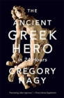 The Ancient Greek Hero in 24 Hours - Book