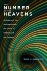 The Number of the Heavens : A History of the Multiverse and the Quest to Understand the Cosmos - eBook
