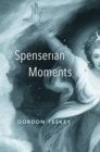 Spenserian Moments - eBook