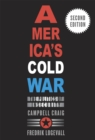 America's Cold War : The Politics of Insecurity, Second Edition - eBook
