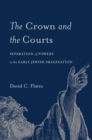 The Crown and the Courts - eBook