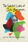 The Selected Letters of John Berryman - eBook