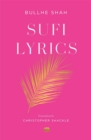 Sufi Lyrics : Selections from a World Classic - eBook