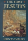 The First Jesuits - Book