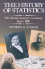 The History of Statistics : The Measurement of Uncertainty Before 1900 - Book