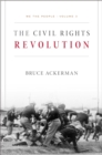 We the People, Volume 3 : The Civil Rights Revolution: - eBook