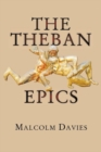The Theban Epics - Book