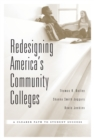 Redesigning America's Community Colleges : A Clearer Path to Student Success - eBook