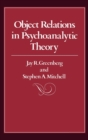 Object Relations in Psychoanalytic Theory - Book