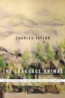 The Language Animal : The Full Shape of the Human Linguistic Capacity - Book
