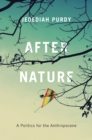 After Nature : A Politics for the Anthropocene - eBook