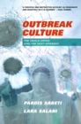 Outbreak Culture : The Ebola Crisis and the Next Epidemic - eBook