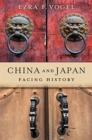China and Japan : Facing History - Book