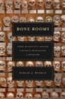 Bone Rooms - eBook