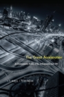 The Great Acceleration : An Environmental History of the Anthropocene since 1945 - eBook