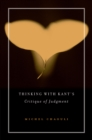 Thinking with Kant's <i>Critique of Judgment</i> - eBook