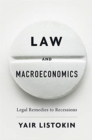 Law and Macroeconomics : Legal Remedies to Recessions - Book