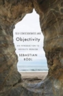 Self-Consciousness and Objectivity : An Introduction to Absolute Idealism - Book