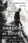 Shadows of Doubt : Stereotypes, Crime, and the Pursuit of Justice - Book