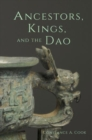 Ancestors, Kings, and the Dao - Book