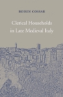 Clerical Households in Late Medieval Italy - eBook