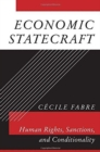 Economic Statecraft : Human Rights, Sanctions, and Conditionality - Book