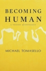 Becoming Human : A Theory of Ontogeny - Book