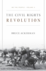 We the People, Volume 3: the Civil Rights Revolution - Book