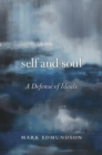 Self and Soul : A Defense of Ideals - Book