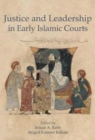Justice and Leadership in Early Islamic Courts - Book