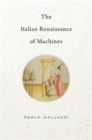The Italian Renaissance of Machines - Book