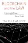 Blockchain and the Law : The Rule of Code - eBook