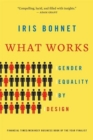 What Works : Gender Equality by Design - Book