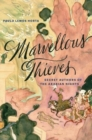 Marvellous Thieves : Secret Authors of the Arabian Nights - Book