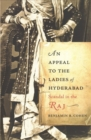 An Appeal to the Ladies of Hyderabad : Scandal in the Raj - Book