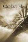 The Ethics of Authenticity - Book