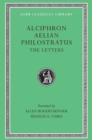 The Letters : Alciphron, Aelian, and Philostratus - Book
