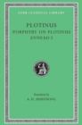 Ennead, Volume I: Porphyry on the Life of Plotinus. Ennead I - Book