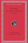 Cicero : Letters to Friends v. 2 - Book