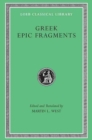 Greek Epic Fragments : From the Seventh to the Fifth Centuries B.C. - Book