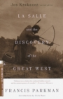 La Salle and the Discovery of the Great West - eBook
