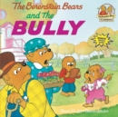 Berenstain Bears & The Bully - Book