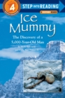 Ice Mummy : Step Into Reading 4 - Book