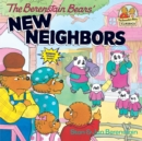 Berenstain Bears' New Neighbors - Book