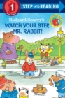 Richard Scarry's Watch Your Step, Mr. Rabbit! - Book