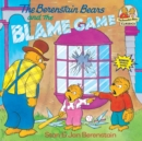 Berenstain Bears & The Blame - Book