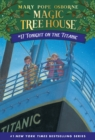 Magic Tree House 17 Tonight On The Titanic - Book
