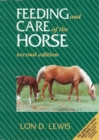 Feeding and Care of the Horse - Book